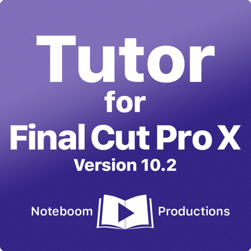 Tutor for Final Cut Pro X (v10.2)