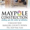 Maypole Construction