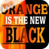 Trivia for Orange is the New Black Fans - TV Drama iPhone & iPad App Pro