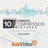 Audio Compression Mistakes Tutorial