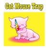 Cat Mouse Trap