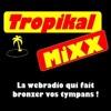 Tropikal Mixx