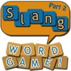 Slang Word Game - part 2