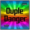 Duple Danger