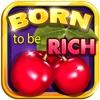 Wild Cherries Slot Machine Casino - Born 2 Be Rich And To Win Big!