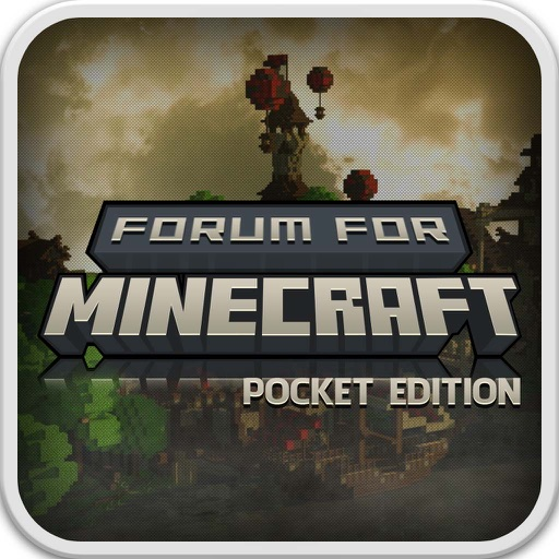 Forum For Minecraft Pocket Edition - Community & Social Network For Fans iOS App
