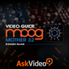 Course For Moog Mother 32 - ASK Video