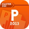 Master in 24h for Microsoft Office PowerPoint 2013