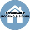 Affordable Roofing & Siding