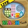 MASH Touch Lite