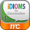 Idioms in Conversation I