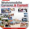 Wohnmobile, Caravan & Freizeit Magazin Ausgabe 07