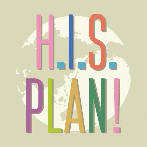 H.I.S. PLAN !
