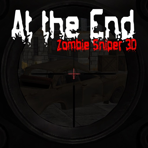 At the End - Zombie Sniper 3D iOS App
