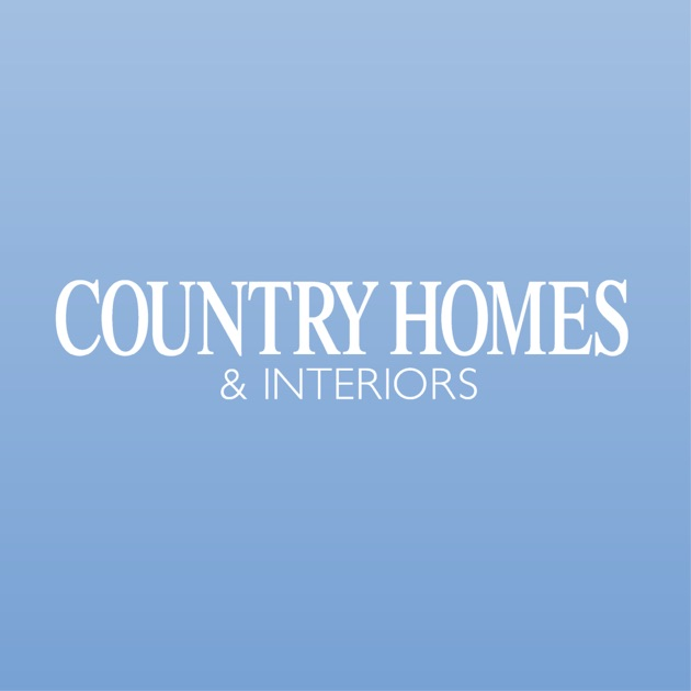 Country Homes Interiors Magazine Uk On The App Store