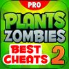 Best Cheats For Plants vs. Zombies 2 Pro