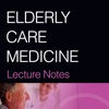 Lecture Notes: Elderly Care Medicine, 8th Edition elderly care services