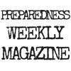Preparedness Weekly - The Magazine for Preppers