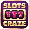 Slots Craze -  Free Slots Games