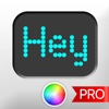 The LED Banner App PRO - Scroll Led.It Messages Display Banner Messaging banner printing