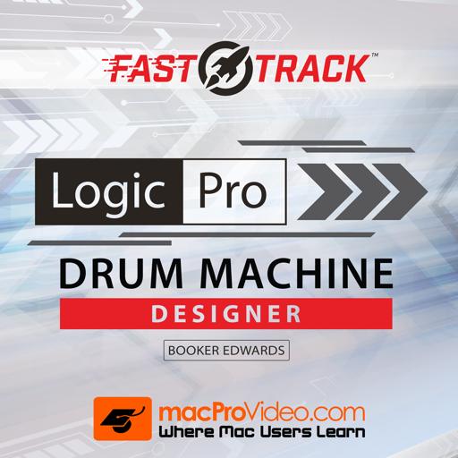 FastTrack™ For Logic Pro Drum Machine Designer