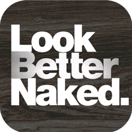 Look Better Naked.
