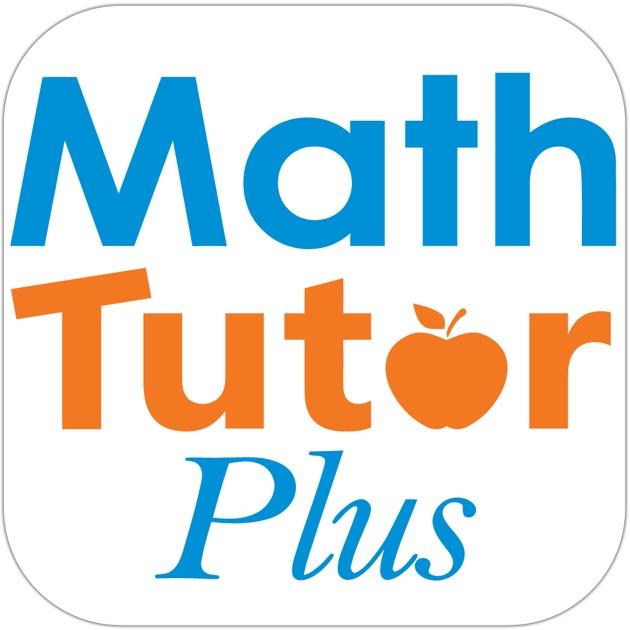 Math Tutor Plus Homework Help Live Tutoring on the App Store – Math Tutor Description