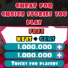 Cheats for Choices Stories You play - Gems Keys