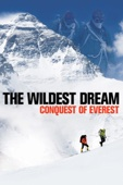 Anthony Geffen - The Wildest Dream: Conquest of Everest  artwork