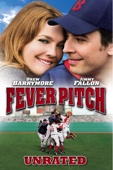 Fever Pitch (Unrated) [2005]