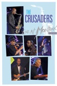 The Crusaders, Joe Sample, Kendrick Scott, Randy Crawford, Ray Jr Parker & Wilton Felder - The Crusaders: Live At Montreux 2003  artwork