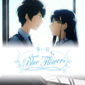 Sweet Blue Flowers (Original Japanese Version)