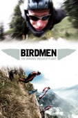 Birdmen: The Original Dream of Flight