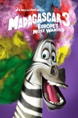 Conrad Vernon, Tom McGrath, Eric Darnell & Mark Swift - Madagascar 3: Europe's Most Wanted  artwork