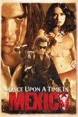 Robert Rodriguez - Once Upon a Time In Mexico  artwork