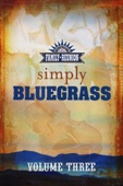 Country's Family Reunion: Simply Bluegrass, Volume Three