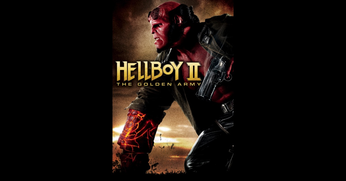Hellboy II: The Golden Army on iTunes