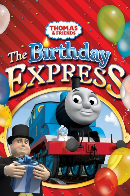 Thomas  Friends Birthday Express on iTunes