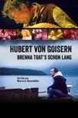 Hubert von Goisern: Brenna tuats schon lang