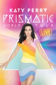 Katy Perry - Katy Perry: The Prismatic World Tour Live  artwork