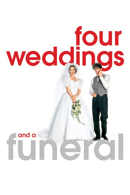 Four Weddings And A Funeral On ITunes