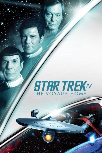 Star Trek IV: The Voyage Home on iTunes