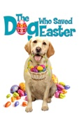 The Dog Who Saved Easter - Sean Olson