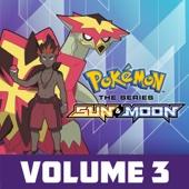 Pokémon the Series: Sun & Moon, Vol. 3 - Pokémon the Series: Sun & Moon Cover Art
