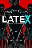 Latex: Fetish or Fashion