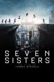 Seven Sisters (2017) - Tommy Wirkola