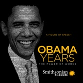 The Obama Years: The Power of Words - The Obama Years: The Power of Words Cover Art