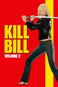Kill Bill: Volume 2 Full Movie Telecharger