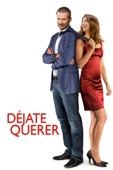 Déjate querer Full Movie Arab Sub