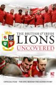 British & Irish Lions Uncovered